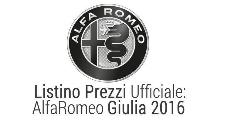 alfaromeo giulia listino PREZZI UFFICIALE 2016