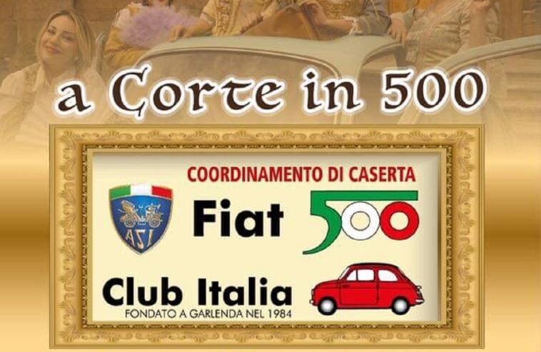 Fiat 500 Club Italia raduno Caserta